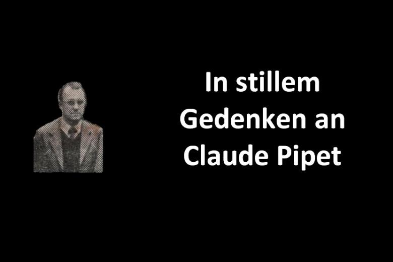 Trauer um Claude Pipet